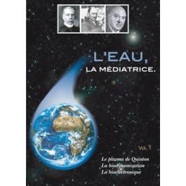 DVD L'eau, la médiatrice Vol.1