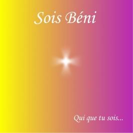 CD Sois Béni - Qui que tu sois, de Michel Garnier